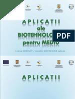 Aplicatii Practice Ale Tratamentelor Biologice Pentru Mediile Industriale Si Casnice