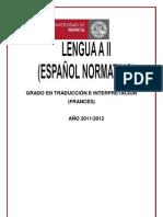 APUNTES LENGUA A II (ESPAÑOL NORMATIVO) 2011-2012