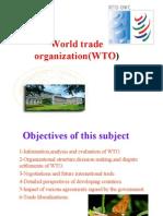 World Trade Organization(WTO)