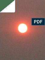 Fire blocks the sun