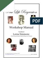Past Life Regression Workshop Manual