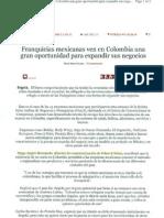 """""""Franquicias mexicanas ven en Colombia una gran oportunidad para expandir sus negocios"""" 3 de Septiembre de 2011-La Republica.co"""