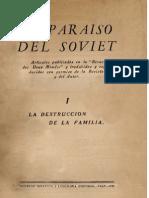 EL PARAÍSO DEL SOVIET I - LA DESTRUCCIÓN DE LA FAMILIA