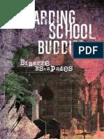 Boarding School Buddies - Bizzare Escapades