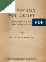 EL PARAÍSO DEL SOVIET IV - EL TRABAJO FORZADO