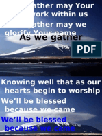 As we gather