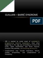 Guillain – Barré Syndrome