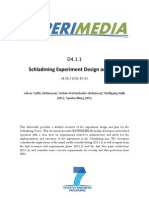 D4.1.1 Schladming Experiment Design and Plan v1.01