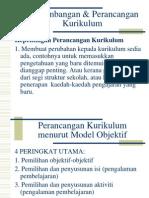 9. Perkembangan Kurikulum Model Objektif