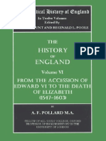 The Political History of England. Vol 6 Pollard, A.F. (Vol. VI. 1547 to 1603) From the Accession of Edward VI to the Death of Elizabeth