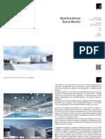 Sportzentrum Saint Moritz, Francisco Mangado