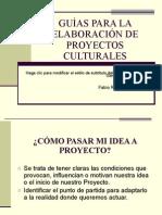 Guia Elaboracion Proyectos Culturales BUENO!