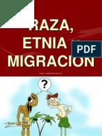 Raza, Etnia y Migracion