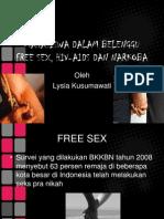 Mahasiswa Dalam Belenggu Free Sex, Hiv-Aids Dan