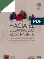 El informe conjunto de la Organización Internacional del Trabajo y el PNUMA Trabajando hacia un desarrollo sostenible