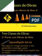 Tres Clases de Obras III -Las Obras de Dios - B