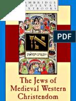 The Jews of Medieval Christendom, 1000-1500 - Robert Chazan (Cambridge) [2006]