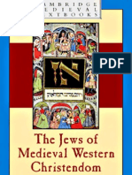 The Jews of Medieval Christendom, 1000-1500 - Robert Chazan (Cambridge) [2006]