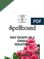 Spellbound by Katrina