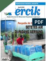 Penyedia Air Skala Kecil. Media Informasi Air Minum dan Penyehatan Lingkungan PERCIK Edisi April 2006.