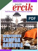 Membendung Sampah Bandung. Media Informasi Air Minum dan Penyehatan Lingkungan PERCIK Edisi Agustus 2006.