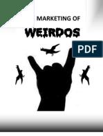 The Marketing of Weirdos