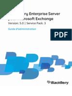 BlackBerry Enterprise Server Pour Microsoft Exchange - Guide d'Administration