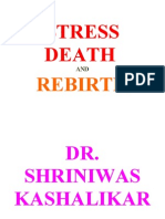 Stress Death and Rebirth Dr. Shriniwas Kashalikar (1)