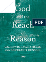 God and the Reach of Reason C. S. Lewis, David Hume, And Bertrand Russell