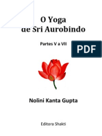 O Yoga de Sri Aurobindo - Partes V a VII