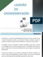 Liofilização ou criodessecação