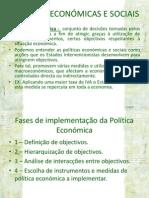 POLÍTICAS ECONÓMICAS E SOCIAIS