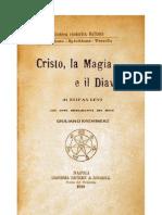 Eliphas Levi - Cristo, La Magia, Il Diavolo - Prefazione Di Kremmerz