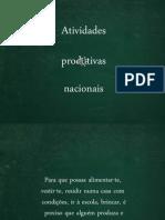 atividades produtivas nacionais