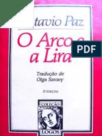 Octavio Paz - O Arco e a Lira (COMPLETO)