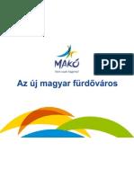 Makó- Az új magyar fürdőváros