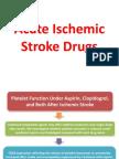 Acute Ischemic Stroke Drugs