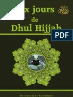 Profitez Des Dix Jours de Dhul Hijjah (Version Longue)