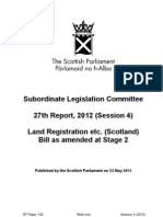 Subordinate Legislation Committee 27th Report, 2012 (Session 4) Land Registration etc. (Scotland) Bill as amended at Stage 2 (488KB pdf).pdf