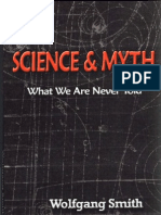 Science and Myth What We Are Never Told