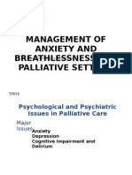 Management of Anxiety and Breathlessness in a Palliative
