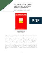 LOS OUE VUELVEN AL CAMPO. LA AGRICULTURA AUN CREA PUESTOS DE TRABAJO  (1984)