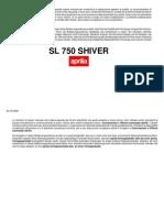 SL 750 Shiver I-D 2008