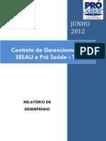 Pró-Saúde - SESAU-TO - PRESTAÇÃO DE CONTAS - Junho - 2012