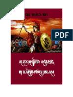 Alexander Si Kafir Nabi Islam