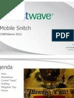 LuizEduardo. Introduction to Mobile Snitch