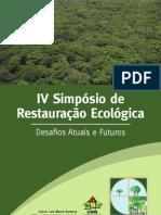 Anais IV Simp%d3sio de Restaura%c7%c3o Ecol%d3gica