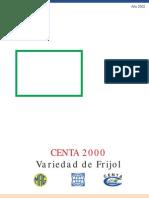 2002. CENTA. Guía Técnica del Cultivo de Frijol CENTA 2000