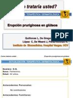 Erupcion Pruriginosa en Gluteos