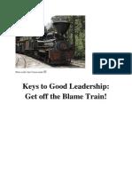 Keys to Good Leadership - Get Off the Blame Train